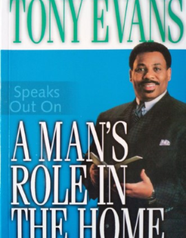 A Man's Role In The Home, Tony Evans image