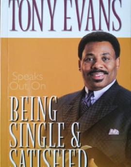 Being Single & Satisfied, Tony Evans image