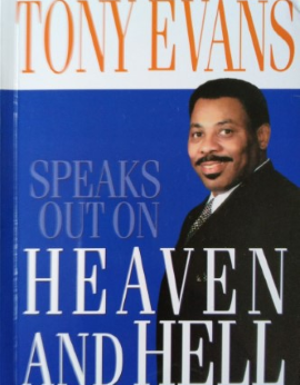 Heaven And Hell, Tony Evans image