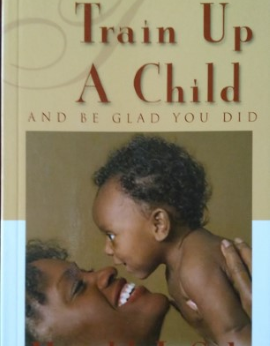 Train Up A Child And Be Glad You Did, Harold J. Sala image